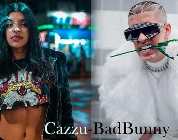 Badbunny & Cazzu